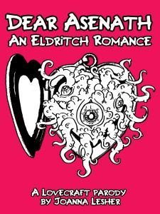 Dear Asenath: An Eldritch Romance
