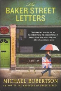 The Baker Street Letters, by Michael Robertson.