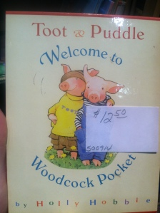 Toot & Puddle: Welcome to Woodcock Pocket
