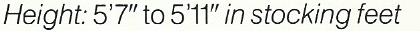 "5'7"" to 5'11"""
