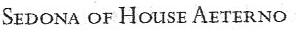 Sedona of House Aeterno