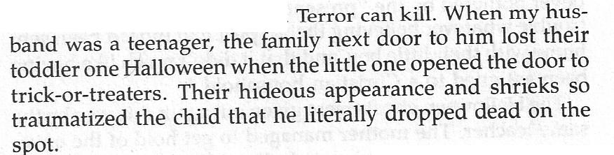 Terror can kill.