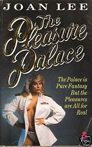 The Pleasure Palace, by Joan Lee