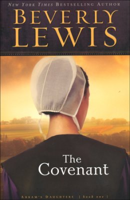 Amish Fiction: The Covenant, by Beverly Lewis